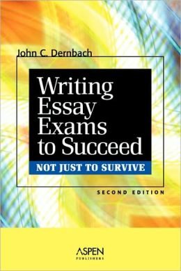 Writing Essay Exams To Succeed (Not Just To Survive)