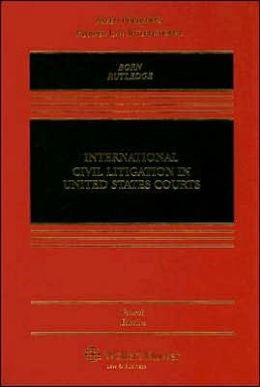 International Civil Litigation in United States Courts, Fourth Edition