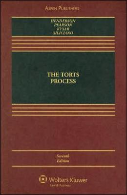 The Torts Process, Seventh Edition