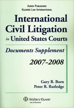 International Civil Litigation in United States Courts: Document Supplement