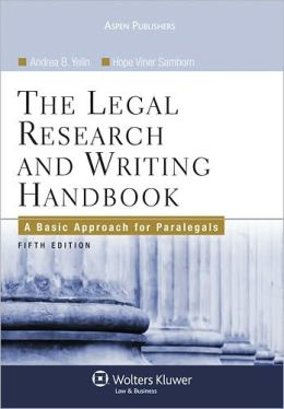 The Legal Research and Writing Handbook: A Basic Approach for Paralegals, Fifth Edition