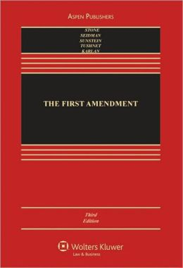 The First Amendment, Third Edition