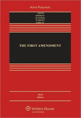The First Amendment, Third Edition