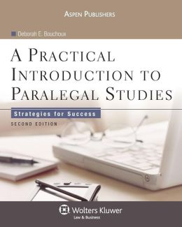 A Practical Introduction to Paralegal Studies: Strategies for Success, Second Edition