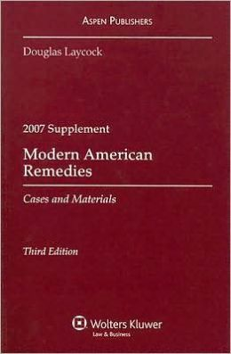 Modern American Remedies, 2007 Case Supplement