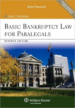Basic Bankruptcy Law For Paralegals, Seventh Edition