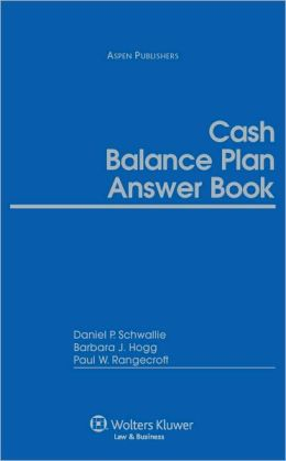 Cash Balance Plan Answer Book