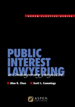 Public Interest Lawyering: A Contemporary Perspective
