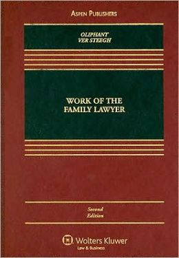 Work of the Family Lawyer, Second Edition
