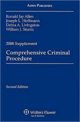Comprehensive Criminal Procedure, 2008 Case Supplement