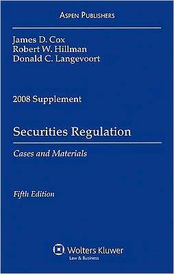 Securities Regulation: Cases And Materials Donald C. Langevoort, James D. Cox and Robert W. Hillman