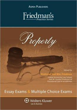 Friedman's Practice Series: Property