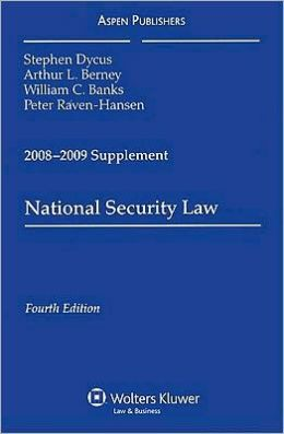 National Security Law, 2008-2009 Supplement