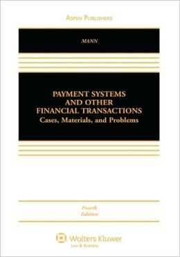 Payment Systems And Other Financial Transactions