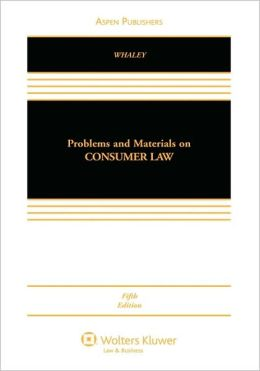 Problems And Materials On Consumer Law, Fifth Edition