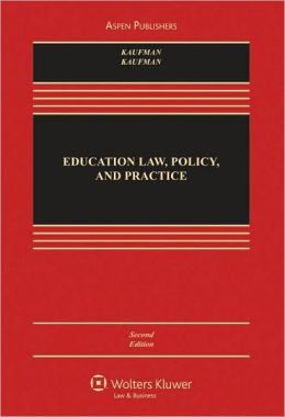 Education Law, Policy, and Practice, Second Edition