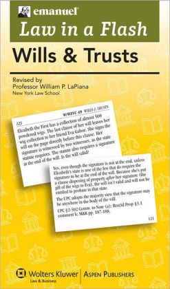 Emanuel Law in a Flash: Wills & Trusts