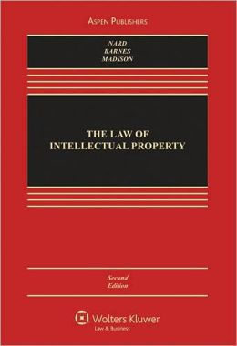 The Law of Intellectual Property, Second Edition
