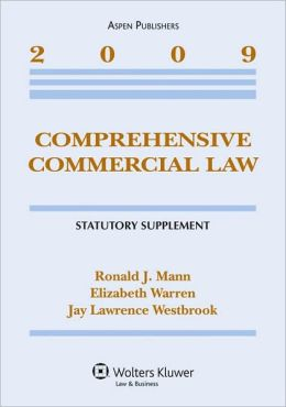 Comprehensive Commercial Law, 2009 Statutory Supplement