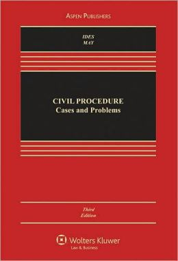 Civil Procedure: Cases and Problems, Third Edition
