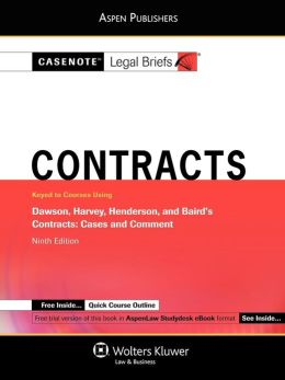 Casenote Legal Briefs: Contracts