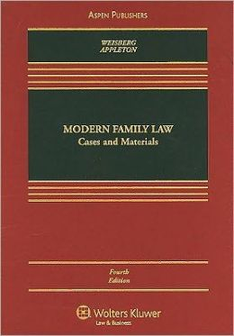 Modern Family Law: Cases and Materials, Fourth Edition