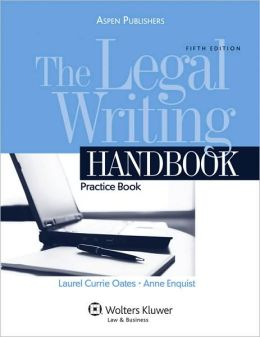 The Legal Writing Handbook: Practice Book, Fifth Edition