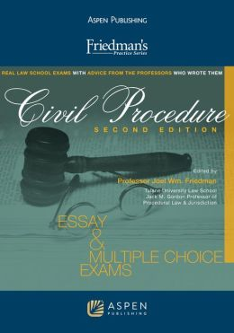 Friedman's Practice Series: Civil Procedure