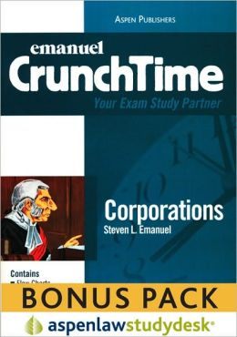 Emanuel CrunchTime: Corporations (Print + eBook Bonus Pack)