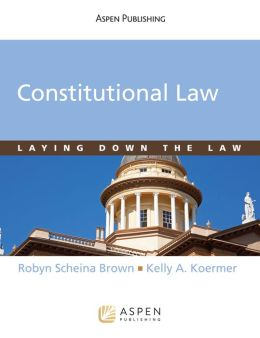 Constitutional Law: Laying Down the Law