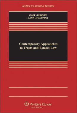 Contemporary Approaches To Trusts and Estates Law
