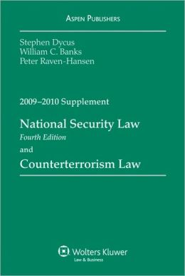 National Security Law and Counterterrorism Law, 2009-2010 Supplement