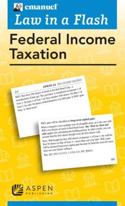 Emanuel Law in a Flash: Federal Income Tax