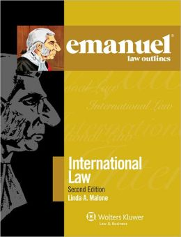 Emanuel Law Outlines: International Law