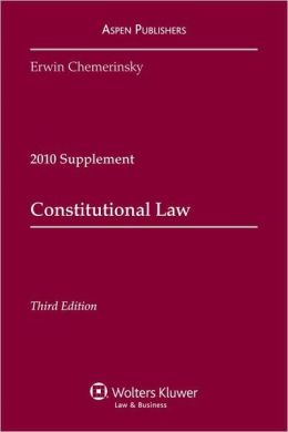 Constitutional Law, 2010 Case Supplement