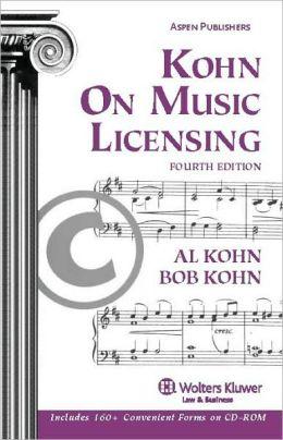 Kohn on Music Licensing, Fourth Edition