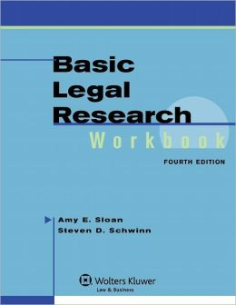 Basic Legal Research Workbook, Fourth Edition