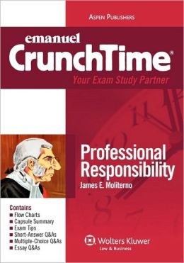 Emanuel CrunchTime: Professional Responsibility
