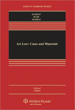 Art Law: Cases and Materials, Revised Edition