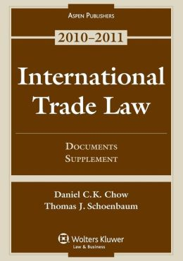 International Trade Law: Documents Supplement 2010