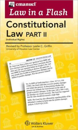 Emanuel Law in a Flash: Constitutional Law II