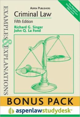 Examples and Explanations: Criminal Law, 5th Ed. , (print + eBook Bonus Pack)