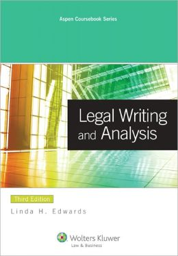Legal Writing and Analysis, Third Edition