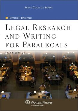 Legal Research and Writing for Paralegals, Sixth Edition