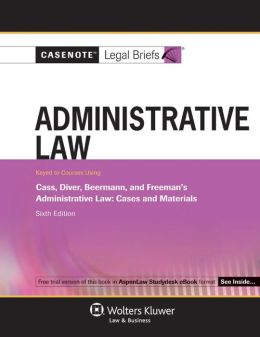 Administrative Law: Cass Diver and Beermann 6e