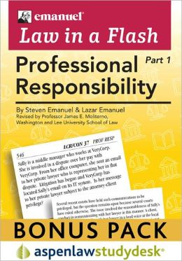 Emanuel Law in a Flash: Professional Responsibility (Print + eBook Bonus Pack)