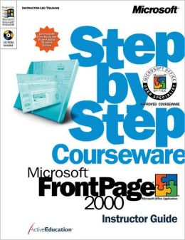 Microsoft FrontPage 2000 Step by Step Courseware Trainer Pack