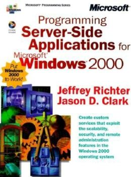 Programming Server-Side Applications for Microsoft Windows 2000