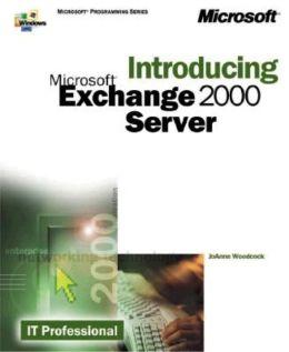 Introducing Microsoft Exchange 2000 Server