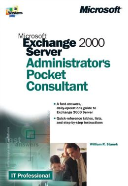 Microsoft Exchange 2000 Server Administrator's Pocket Consultant